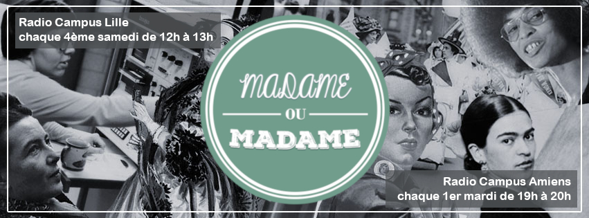 Madame ou Madame - L'émission de radio - L'émission de radio